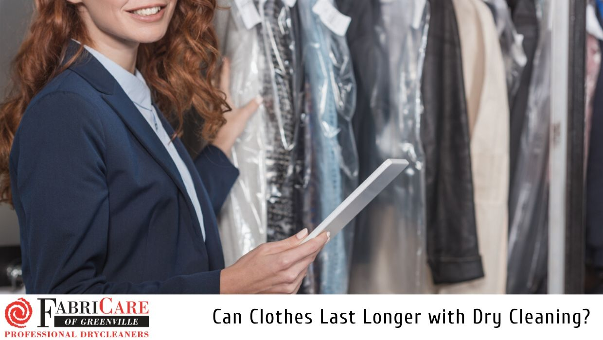 Can Clothes Last Longer with Dry Cleaning