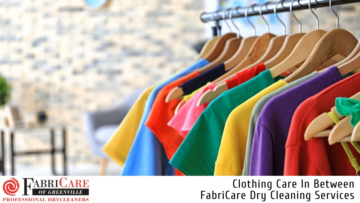 Clothing Care In Between Dry Cleaning Services